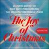 The Joy of Christmas, Mormon Tabernacle Choir, New York Philharmonic & Leonard Bernstein