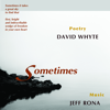 Sometimes - David Whyte & Jeff Rona