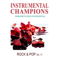 Instrumental Champions - Rock & Pop Vol. 11 (Instrumental)