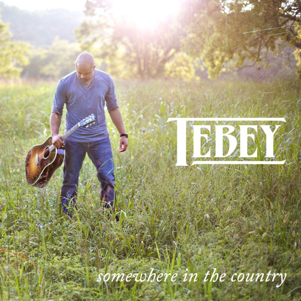 Tebey - Somewhere In The Country