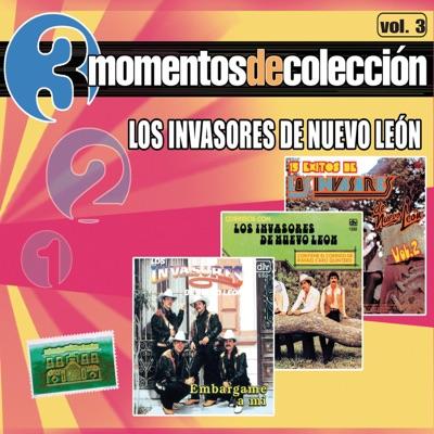 3 Momentos de Colección, Vol. 3 - Los Invasores de Nuevo León