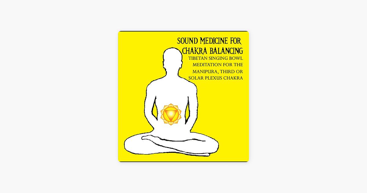 Sound Medicine for Chakra Balancing Singing Bowl Meditation