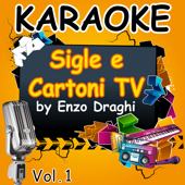 Karaoke Sigle e Cartoni TV Vol. 1