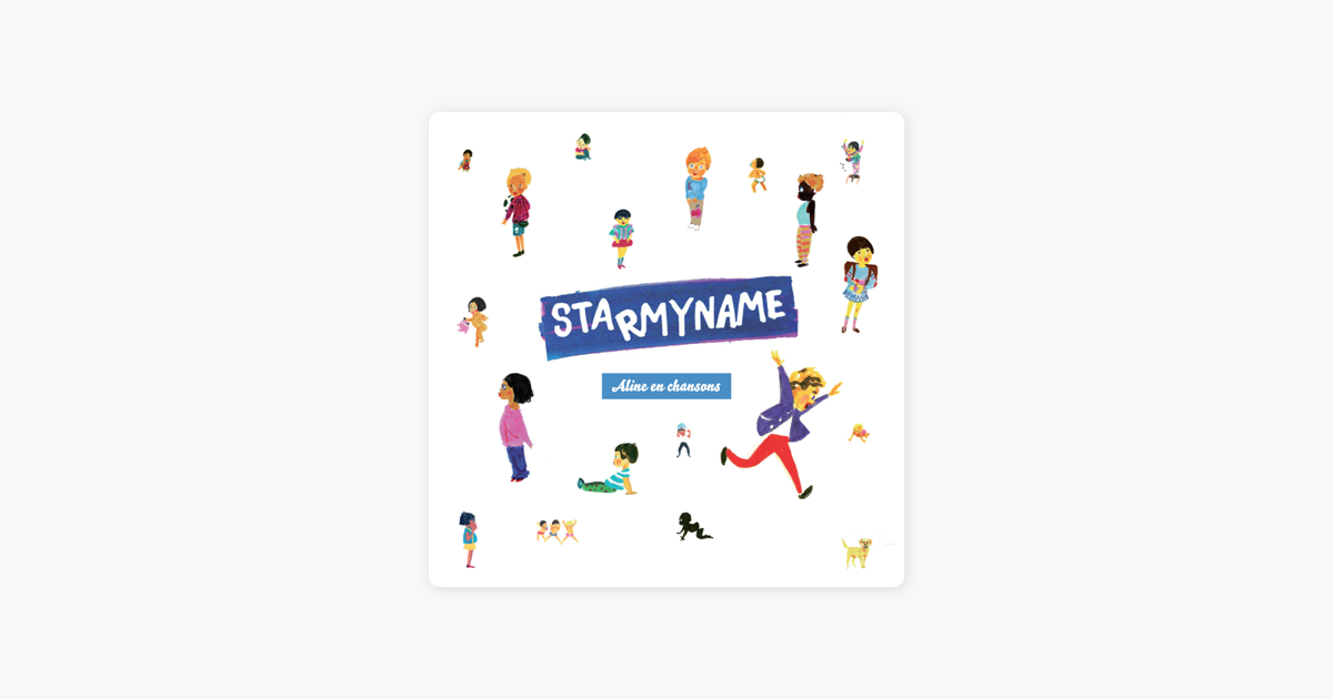 Aline En Chansons By Starmyname On Apple Music
