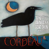 Corbeau by Ten Strings and a Goat Skin on Apple Music