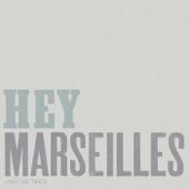 Hey Marseilles - Heart Beats