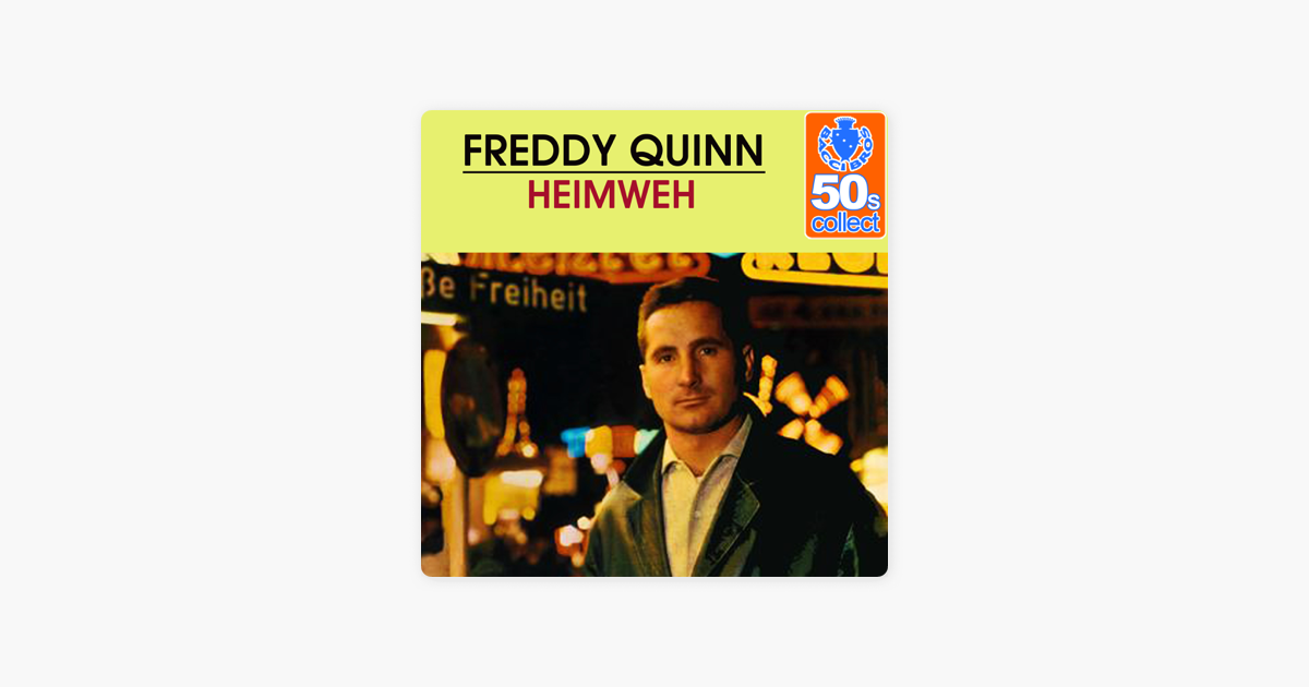 heimweh remastered single by freddy quinn on apple music. Black Bedroom Furniture Sets. Home Design Ideas