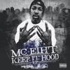Keep It Hood, MC Eiht