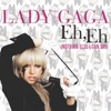 Eh, Eh (Nothing Else I Can Say) [Electric Piano and Human Beat Box Version] - Single, Lady Gaga