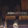 Josh Matthews - I Won't Go Back