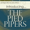 Introducing…The Pied Pipers, The Pied Pipers