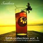 Suntheca Music Presents: SPA Collection, Vol. 1 - A Selection of Finest Lounge & Chillout Music