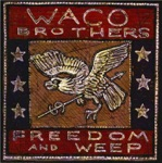 The Waco Brothers - Lincoln Town Car