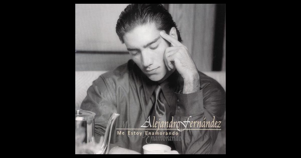 Me estoy enamorando by alejandro fern ndez on apple music for Alejandro fernandez en el jardin