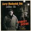 Oh, You Crazy Moon (inspired by vibist Cal Tjader's bolero interpretations of American standards) - Larry Vuckovich