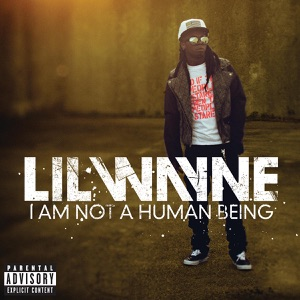 I Am Not a Human Being Mp3 Download