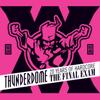 Verschillende artiesten - Thunderdome - The Final Exam - 20 Years of Hardcore kunstwerk