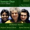 Santoor Duet Live In Tokyo