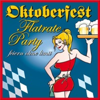 Oktoberfest Flatrate Party (Feiern ohne Limit)