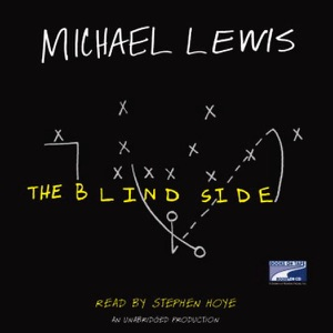 The Blind Side: Evolution of a Game (Unabridged) - Michael Lewis audiobook, mp3