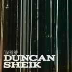Duncan Sheik - Life's What You Make It