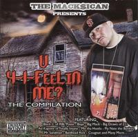 The Macksican Presents U 4-1-Feelin Me?