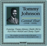 Tommy Johnson - Canned Heat Blues