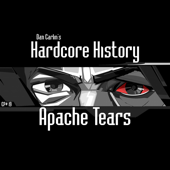 Episode 19  Apache Tears-Dan Carlin
