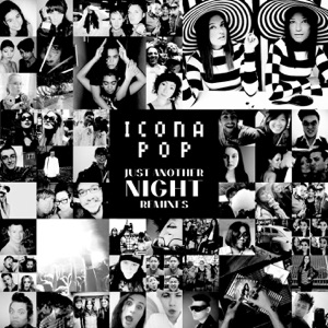 Icona Pop - Just Another Night (Lucky Date Remix)