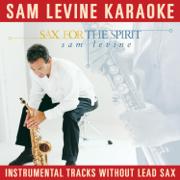 Sam Levine Karaoke - Sax for the Spirit (Instrumental Tracks Without Lead Sax) - Sam Levine