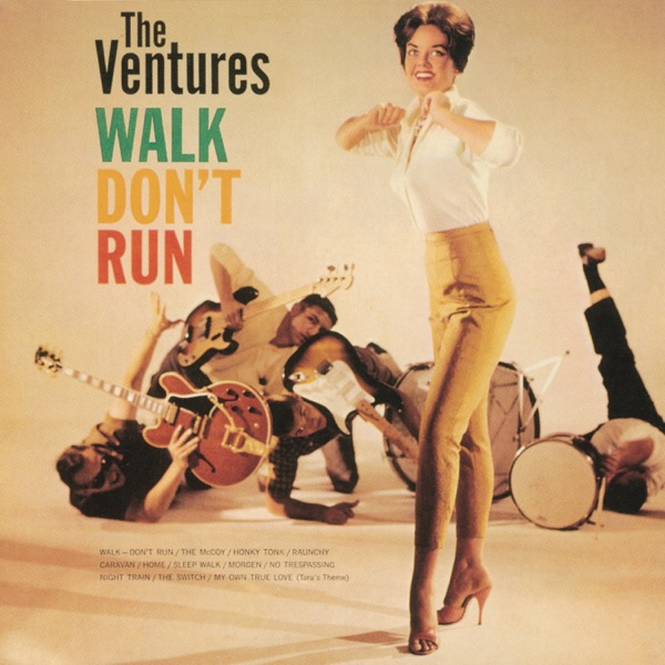 Ventures - Walk, Don't Run