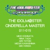 THE IDOLM@STER CINDERELLA MASTER 011~015 - EP