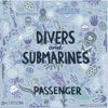 Divers Submarines