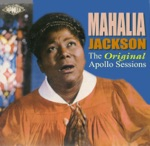Mahalia Jackson - Move On Up a Little Higher, Pt. 1 (Alternate Take)
