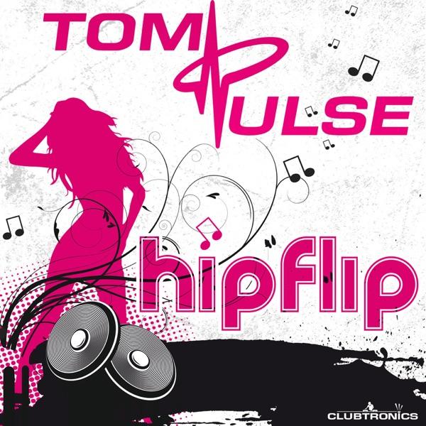 Hip Flip (Remixes)