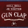Gun Clap, Hell Rell & JR Writer
