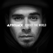 Forget the World (Deluxe) - Afrojack - Afrojack
