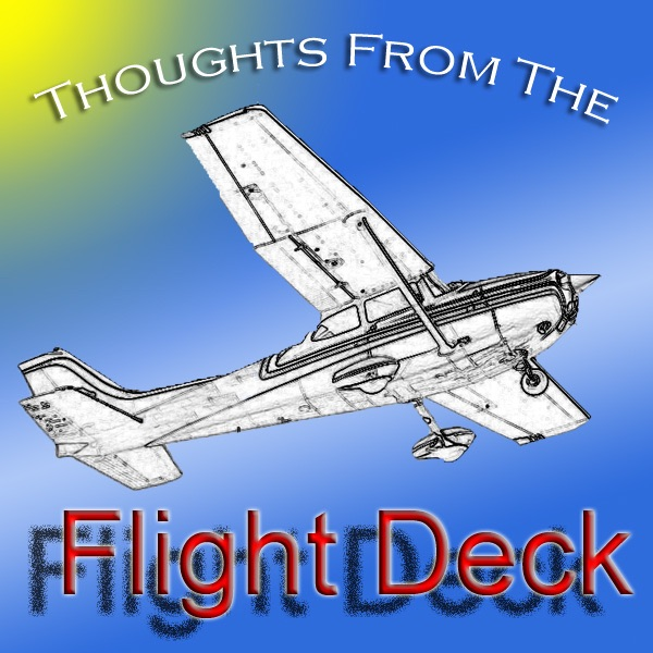 Thoughts From The Flight Deck