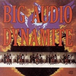 Big Audio Dynamite - Contact