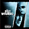Exit Wounds the Soundtrack