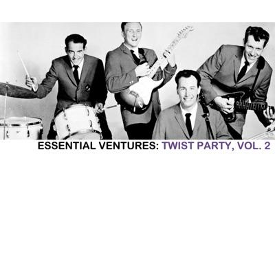 Essential Ventures: Twist Party, Vol. 2 - The Ventures