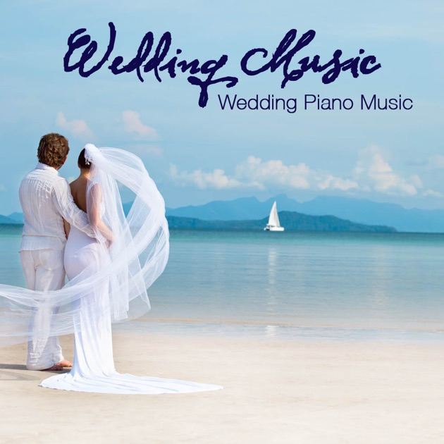 Wedding Music Piano Ceremony And Romantic Party By On Apple