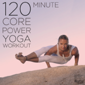 120 Minute Core Power Yoga Workout: 25 Indian Songs for Poses and Meditation
