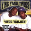 Thug Walkin', Ying Yang Twins