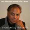 Old Hindi Film Songs - A. K .sood