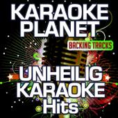 Unheilig Karaoke Hits (Karaoke Planet) - EP