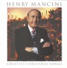 Greatest Christmas Songs, Henry Mancini