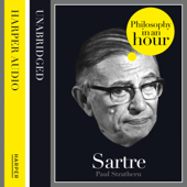 Sartre: Philosophy in an Hour (Unabridged)