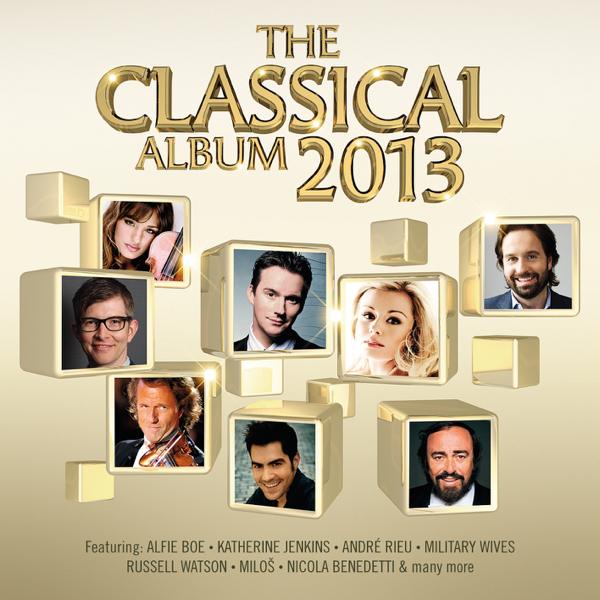 ‎The Classical Album 2013 by Various Artists