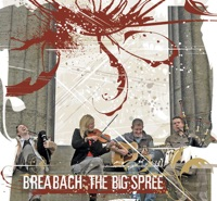 The Big Spree by Breabach on Apple Music